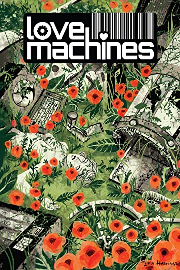 Love Machines Vol. 1: Collection