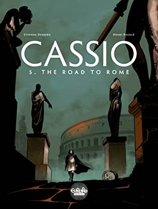 Cassio Vol. 5: The Road to Rome