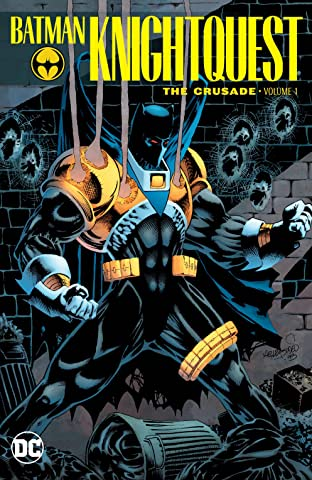 Batman: Knightquest: The Crusade  Tome 1