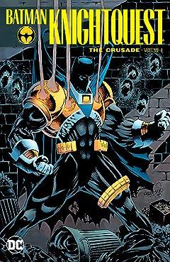 Batman: Knightquest: The Crusade Vol. 1