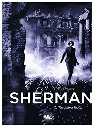Sherman #5: The Ruins: Berlin