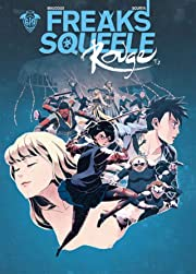 Freaks' Squeele : Rouge Tome 2: Ma Douce Enfant