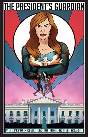 The President's Guardian #1