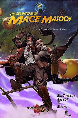 The Adventures of Mace Masoch No.1