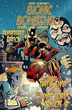 Derec Donovan's Bionic Bombshell- Justin Time Double Feature Vol. 1: Bionic Bombshell Double Feature