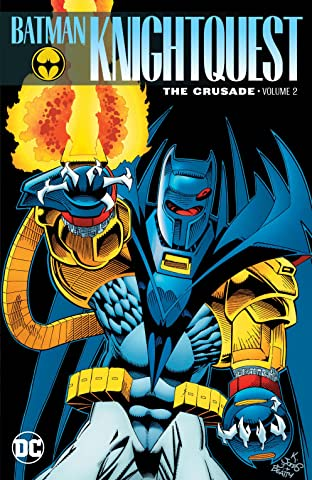Batman: Knightquest: The Crusade Tome 2
