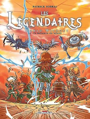 Les Légendaires Vol. 21: World Without : La Bataille du néant