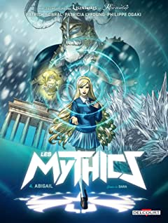 Les Mythics Vol. 4: Abigail