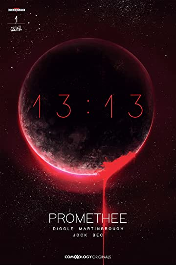 Promethee 13:13 (comiXology Originals) #1 (of 2)