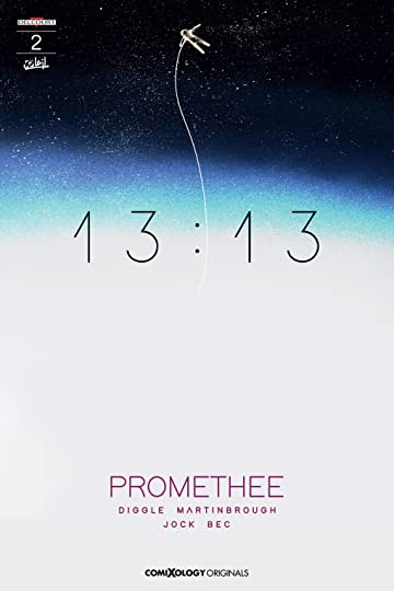 Promethee 13:13 (comiXology Originals) #2 (of 2)