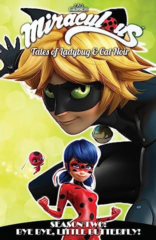 Miraculous: Tales of Ladybug and Cat Noir: Season Two – Bye Bye, Little Butterfly!