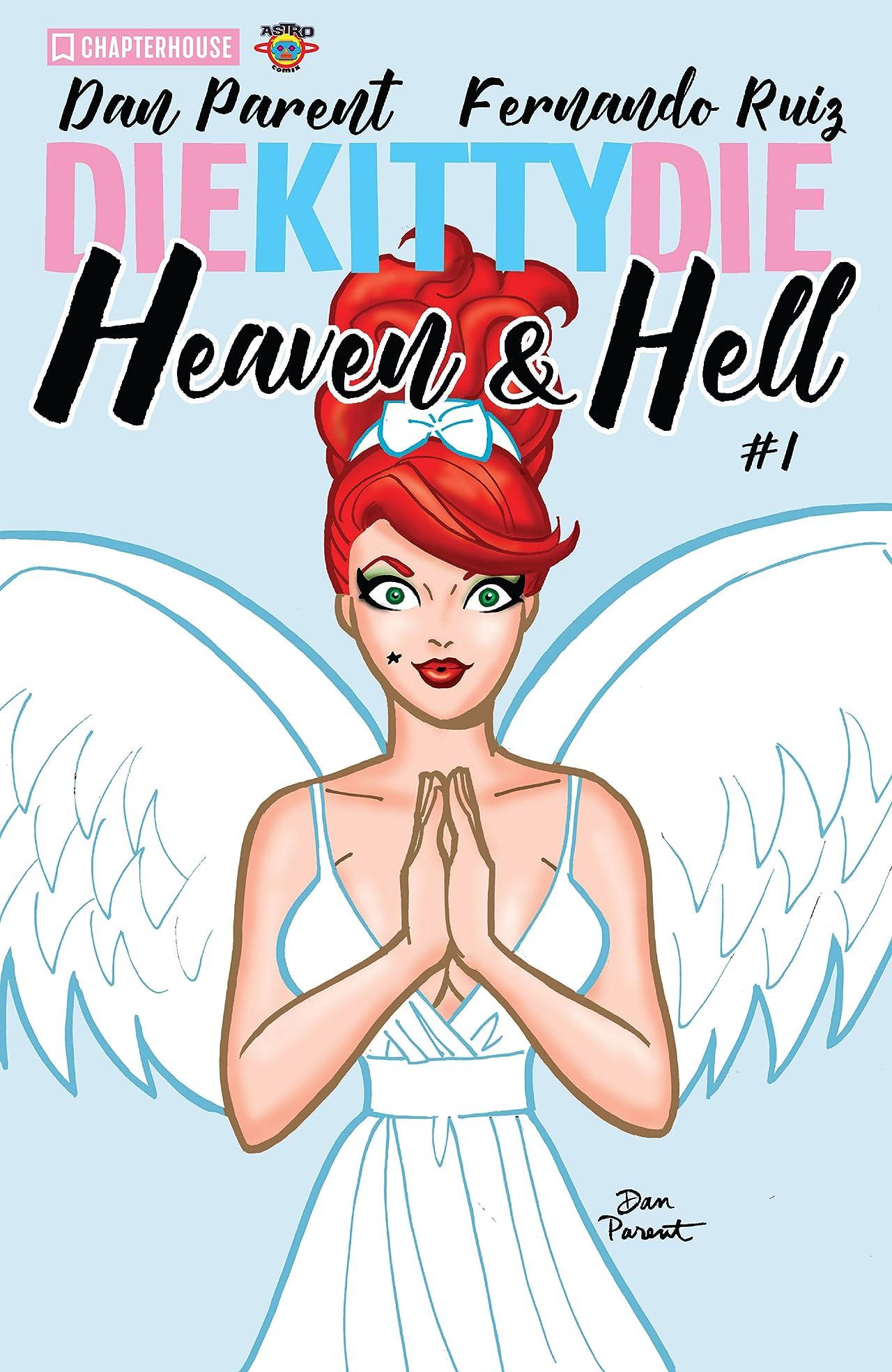 Die Kitty Die: Heaven and Hell #1