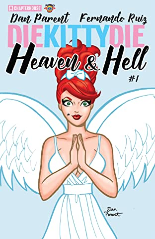 Die Kitty Die: Heaven and Hell #1