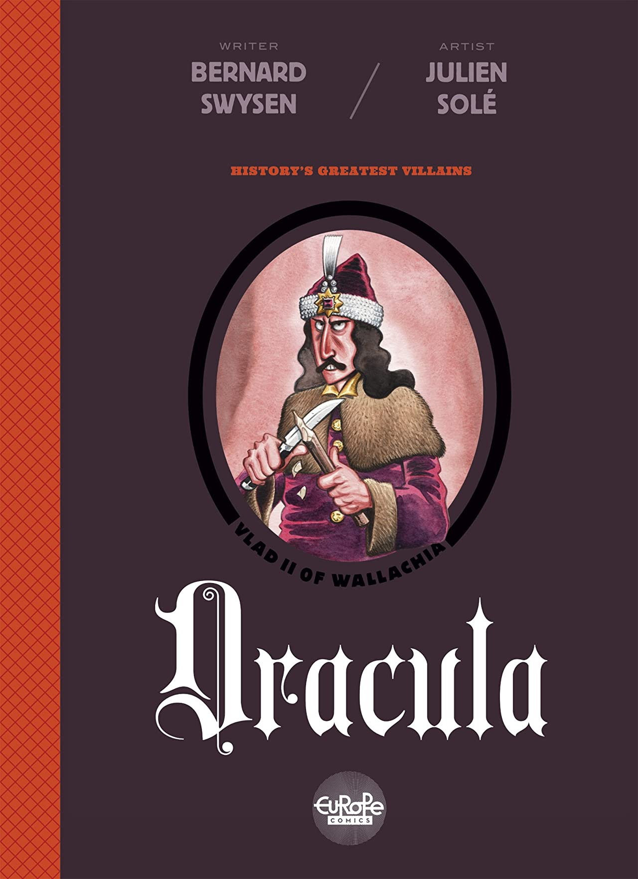 History's Greatest Villains Vol. 1: Dracula