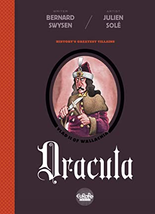 History's Greatest Villains Vol. 1: Dracula