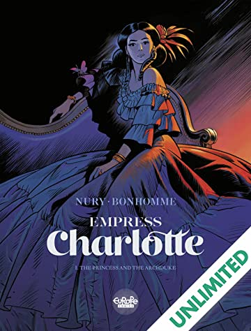 Empress Charlotte Vol. 1: The Princess and the Archduke