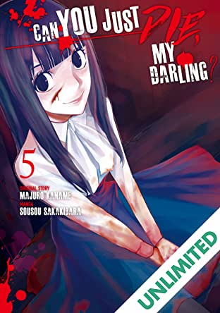 Can You Just Die, My Darling? Vol. 5