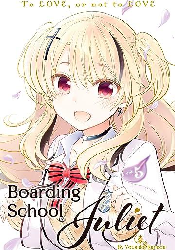 Boarding School Juliet Vol. 5