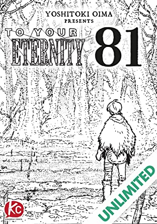 To Your Eternity #81