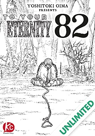 To Your Eternity #82