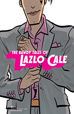The Bawdy Tales of Lazlo Cale #1