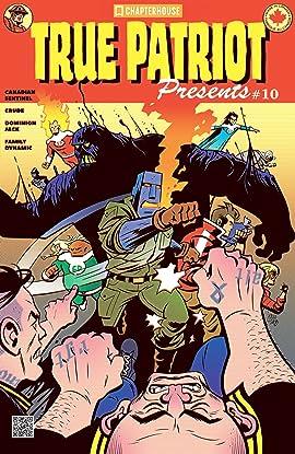 True Patriot Presents #10