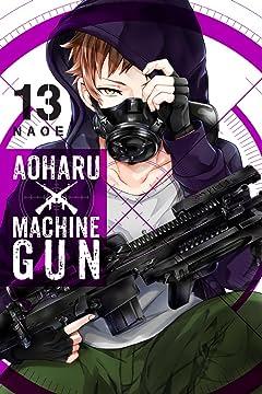 Aoharu x Machine Gun Tome 13
