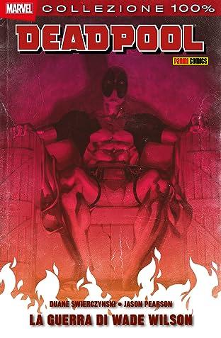 Deadpool. La guerra di Wade Wilson
