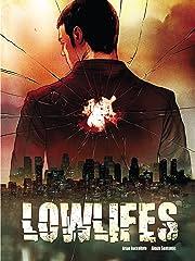 Lowlifes