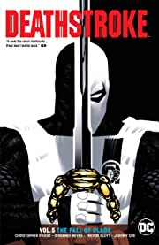 Deathstroke (2016-) Vol. 5: Fall of Slade