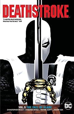 Deathstroke (2016-) Tome 5: Fall of Slade