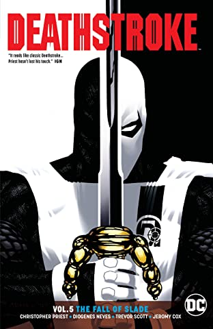 Deathstroke (2016-) Tome 5: Fall of Slade