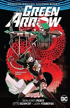 Green Arrow: The Rebirth Deluxe Edition - Book 1