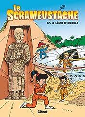 Le Scrameustache Vol. 42: Le Géant d'Imenoca