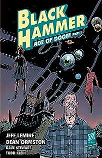 Black Hammer Vol. 3: Age of Doom