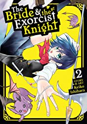 The Bride & the Exorcist Knight Vol. 2