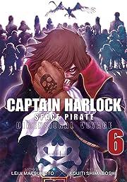 Captain Harlock Space Pirate: Dimensional Voyage Vol. 6