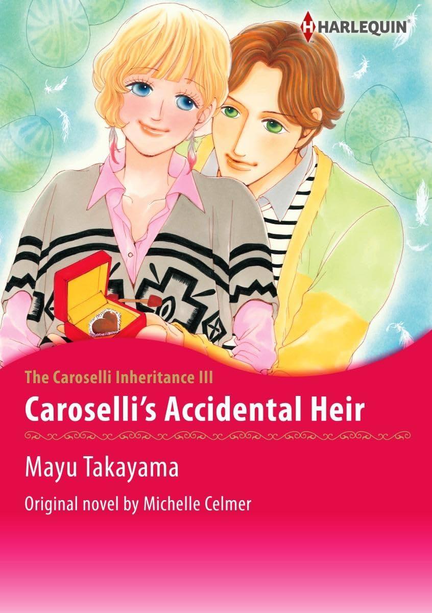 Caroselli's Accidental Heir Vol. 3: The Caroselli Inheritance