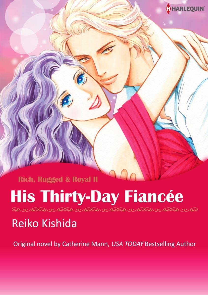 His Thirty-Day Fiancee Vol. 2: Rich, Rugged & Royal