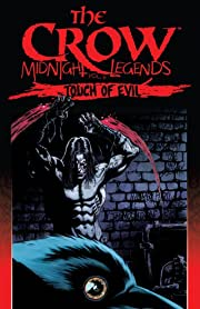 The Crow: Midnight Legends Tome 6: Touch of Evil