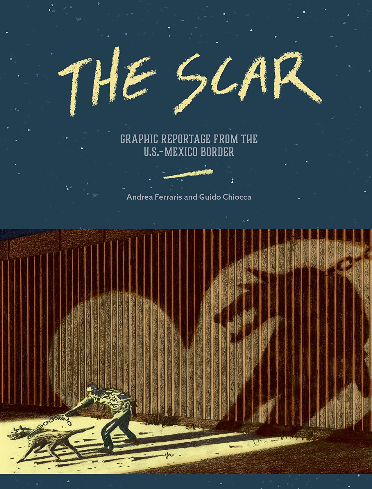 The Scar: Graphic Reportage from the US-Mexico Border
