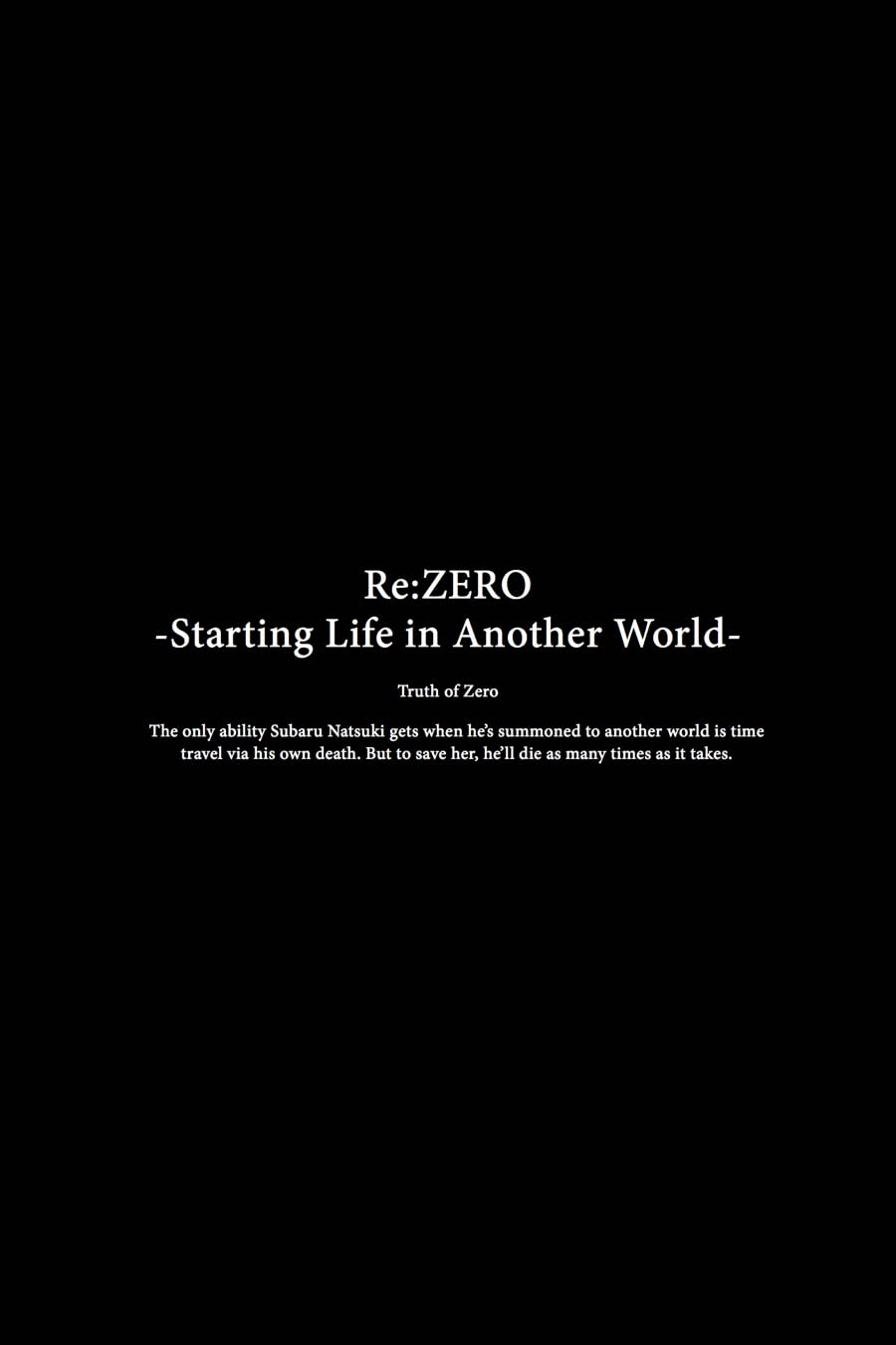 Re:ZERO -Starting Life in Another World-, Chapter 3: Truth of Zero Vol. 5