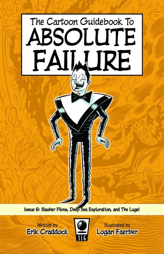 Cartoon Guidebook to Absolute Failure #6