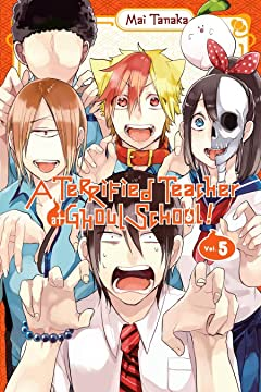 A Terrified Teacher at Ghoul School! Vol. 5