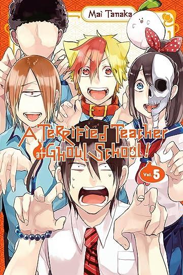 A Terrified Teacher at Ghoul School! Vol. 5