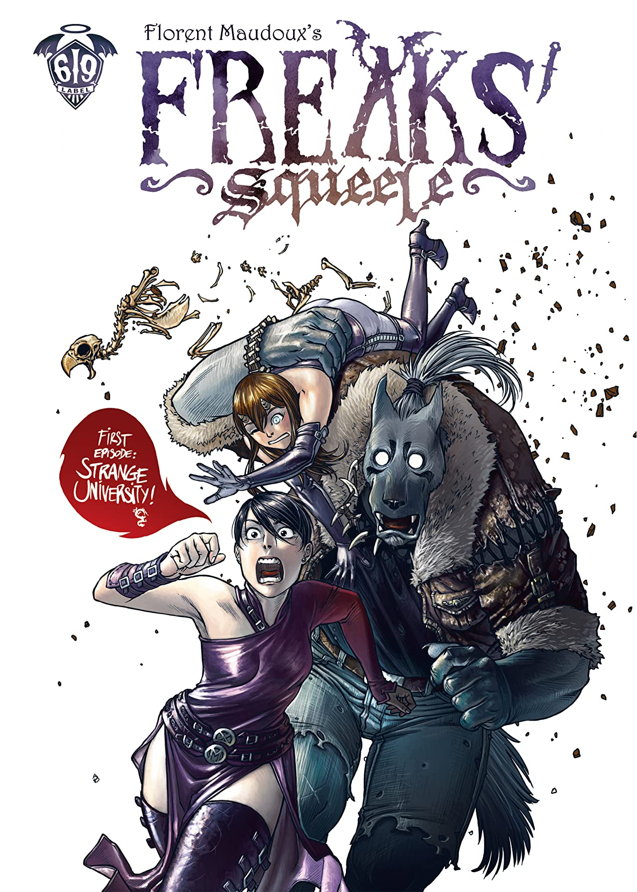 FREAKS SQUEELE Tome 1