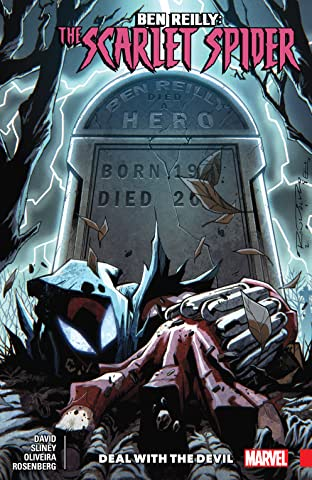 Ben Reilly: Scarlet Spider Tome 5: Deal With The Devil