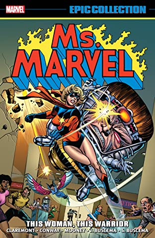 Ms. Marvel Epic Collection: This Woman, This Warrior