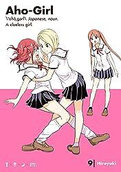 Aho-Girl: A Clueless Girl Vol. 9
