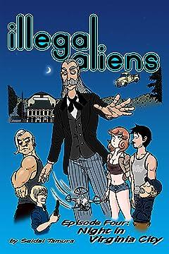 Illegal Aliens #4: Night in Virginia City